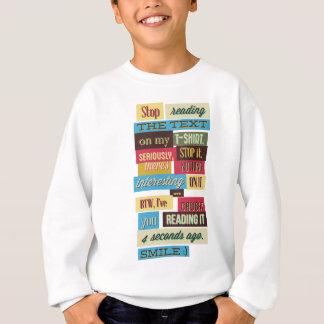 stop reading the texts, cool fresh design sweatshirt