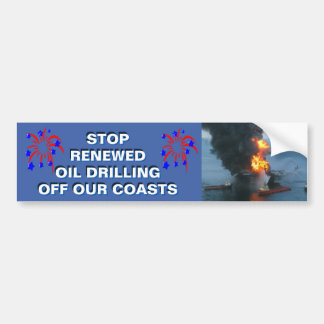 STOP RENEWED OIL DRILLING OFF OUR COASTS - BUMPER STICKER