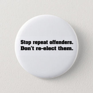 Stop repeat offenders button. 2 inch round button