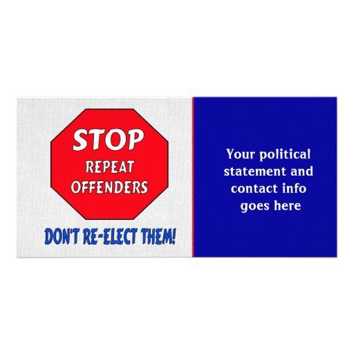 Stop Repeat Offenders Photo Card