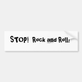 Stop! Rock and Roll banner Bumper Sticker