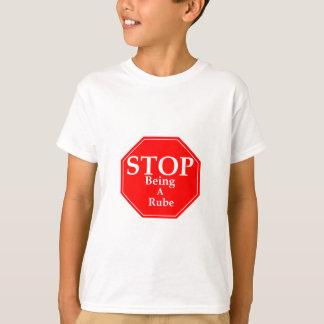Stop Rubeness T-Shirt