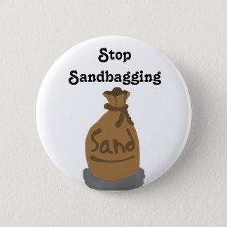 Stop Sandbagging Pin