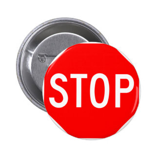 Stop Sign Customizable 2 Inch Round Button