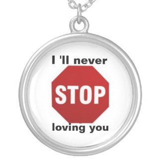 Stop Sign Love Silver Plated Necklace