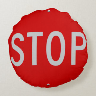 Stop Sign Red and White fun cool Round Pillow