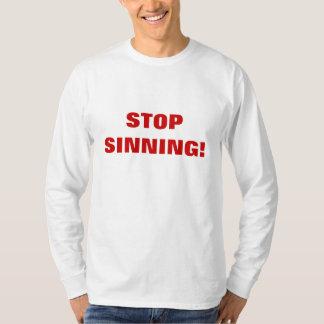STOP SINNING! T-Shirt