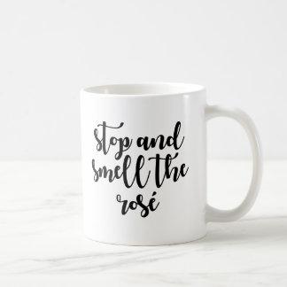 Stop & Smell The Rosé Coffee Mug