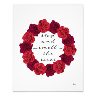 Stop Smell The Roses Fashion Quote Floral Wreath Photo Print