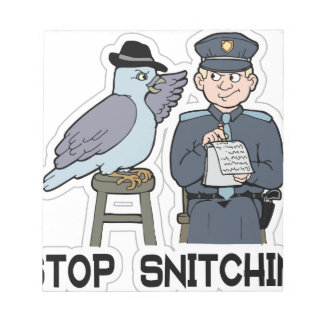 stop snitching pigeon notepad