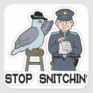 stop snitching pigeon square sticker