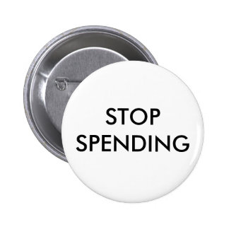 STOP SPENDING 2 INCH ROUND BUTTON