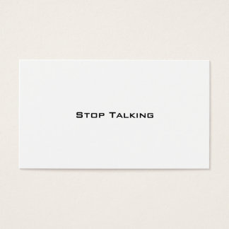 Stop Talking Business Card