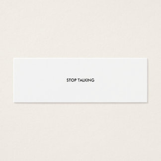 STOP TALKING MINI BUSINESS CARD