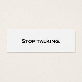 Stop talking. mini business card