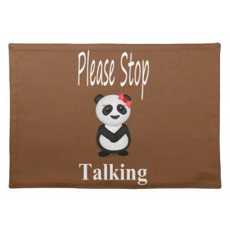 Stop Talking Panda Bear Place Mat
