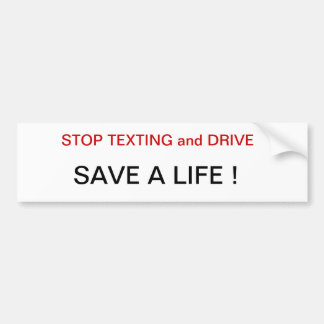Stop Texting drivers save a life Bumper Sticker st