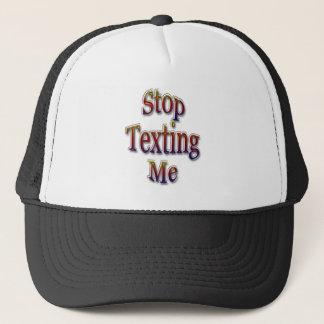 Stop Texting Me3 Trucker Hat