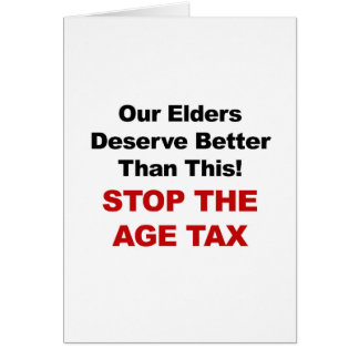 Stop the Age Tax Card
