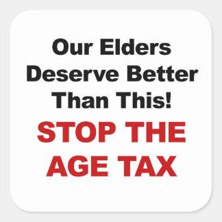 Stop the Age Tax Square Sticker