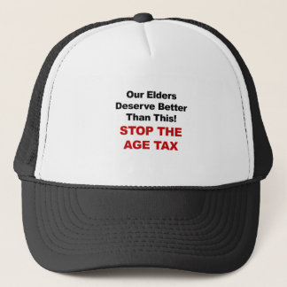 Stop the Age Tax Trucker Hat