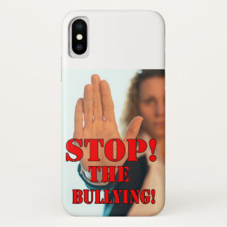 STOP THE BULLYING iPhone X CASE