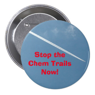 Stop the Chem Trails Now Button