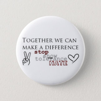 Stop The Hate 2 Inch Round Button