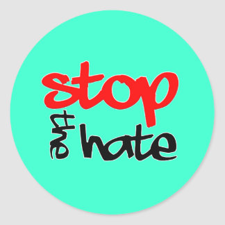 Stop the Hate Classic Round Sticker