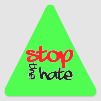 Stop the Hate Triangle Sticker
