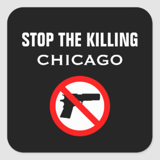 STOP THE KILLING CHICAGO GLOSSY STICKER