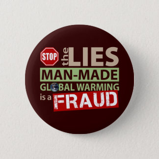 Stop the Lies about Global Warming 2 Inch Round Button