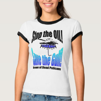 Stop the Oil Save the Gulf Dead Pelican Tshirt
