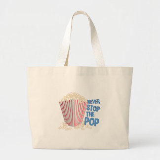 Stop The Pop Large Tote Bag