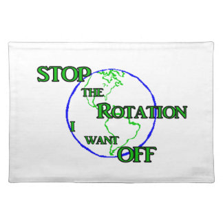 Stop the Rotation Placemats