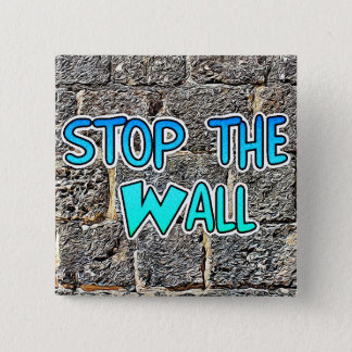 Stop the Wall, Immigrant Rights Button