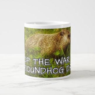 Stop the war on groundhog day mug