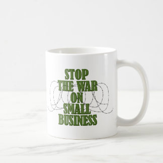 Stop The War On Small Business Mugs