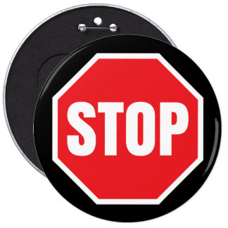 stop traffic sign 6 inch round button