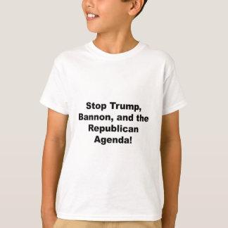 Stop Trump, Bannon and the Republican Agenda T-Shirt