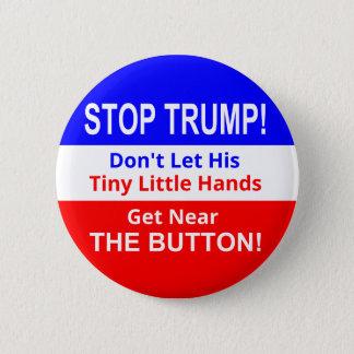 Stop TRUMP's Tiny Little Hands Button
