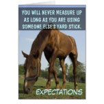 Stop trying to meet other people's expectations greeting card