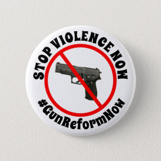 Stop Violence Now  Support Gun Laws Button