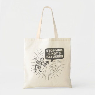 Stop War Not Refugees Tote Bag