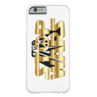 Stop Wars Barely There iPhone 6 Case