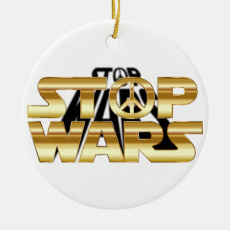 Stop wars ceramic ornament
