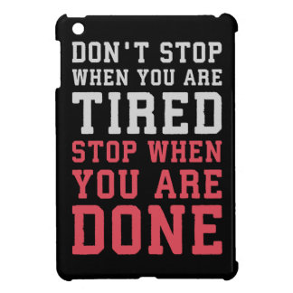 Stop When You Are Done - Gym Inspirational iPad Mini Cover