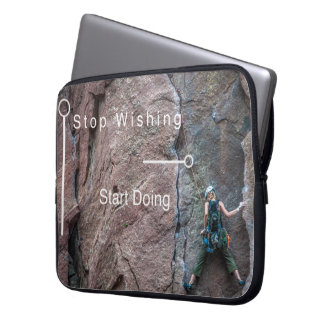 Stop Wishing Laptop Sleeve