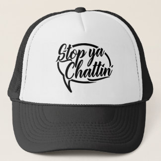 Stop Ya Chattin' Manchester Mancunian Slang Hat