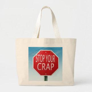 STOP YOUR CRAP TOTE BAG